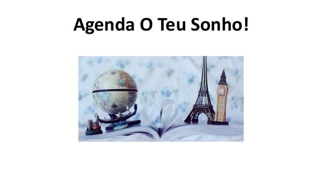 Agenda O Teu Sonho!