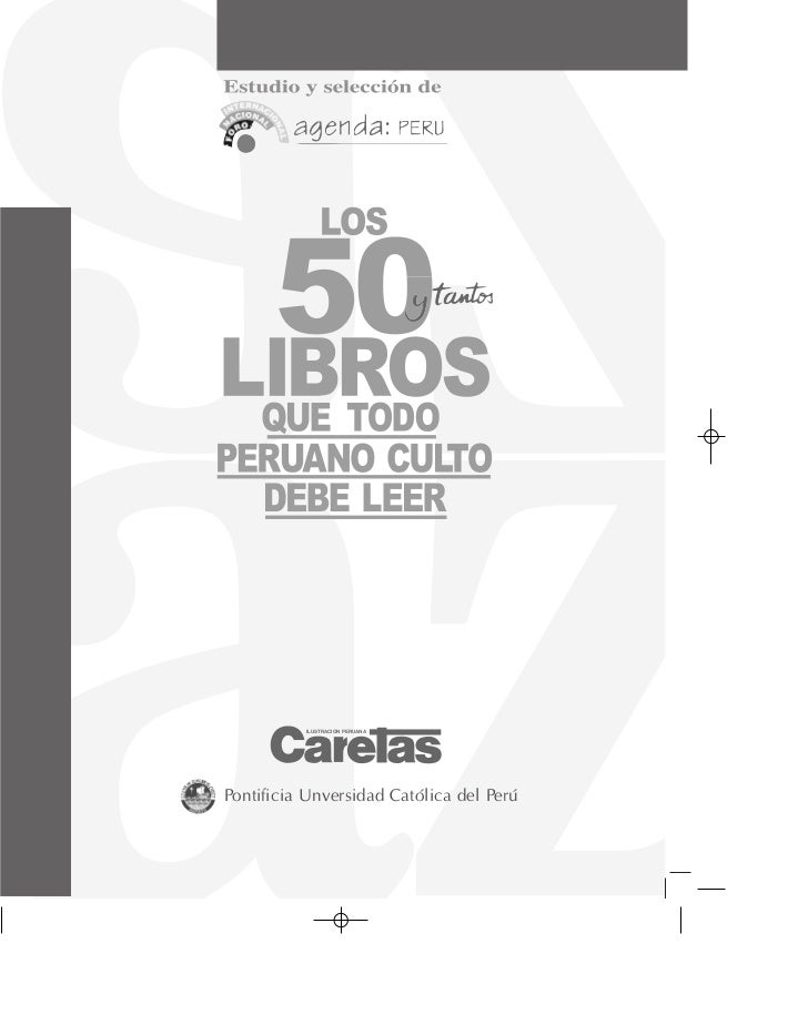 Los 50 y tantos libros que todo peruano culto debe leer (jhony.by)