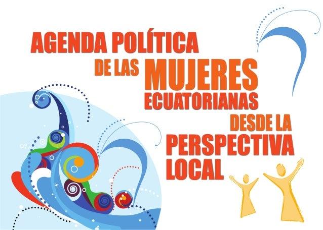 DESDELA MUJERES AGENDA POLÍTICA DELAS PERSPECTIVA LOCAL ECUATORIANAS