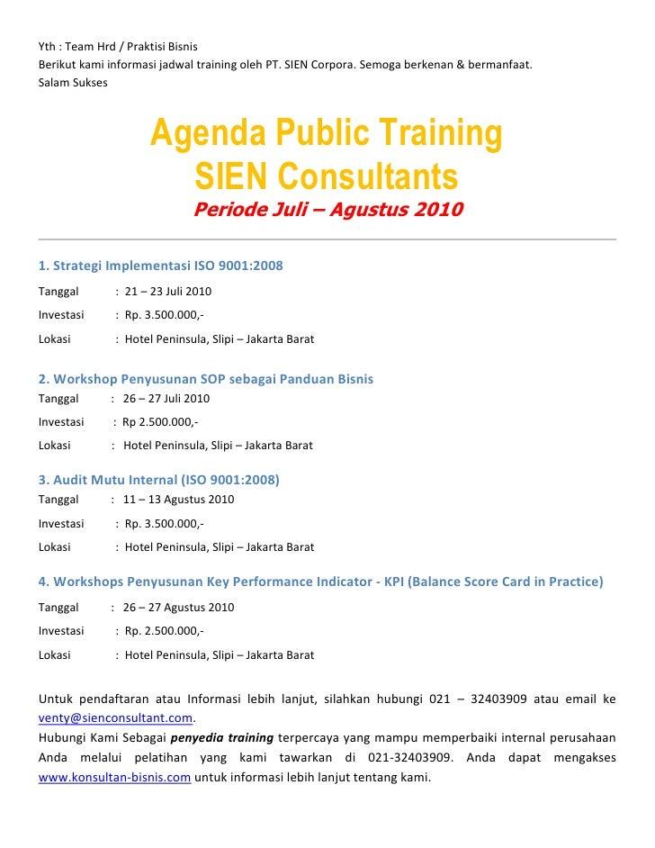 Yth : Team Hrd / Praktisi Bisnis Berikut kami informasi jadwal training oleh PT. SIEN Corpora. Semoga berkenan & bermanfaa...