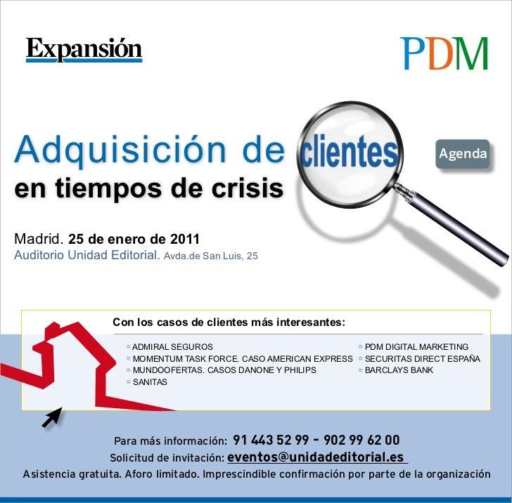Adquisición de                                                                     Agendaen tiempos de crisisMadrid. 25 de...