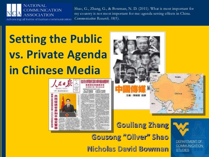"""Gouliang Zhang Gousong """"Oliver"""" Shao Nicholas David Bowman Setting the Public vs. Private Agenda in Chinese Media Shao, G...."""