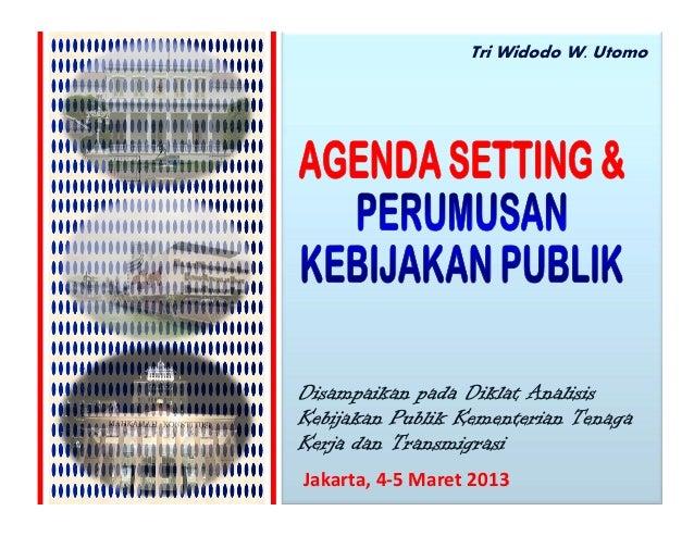 Tri Widodo W. UtomoJakarta, 4-5 Maret 2013