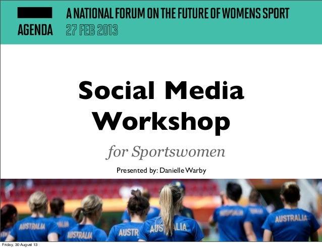 Social Media for Sportswomen: AGENDA Conference