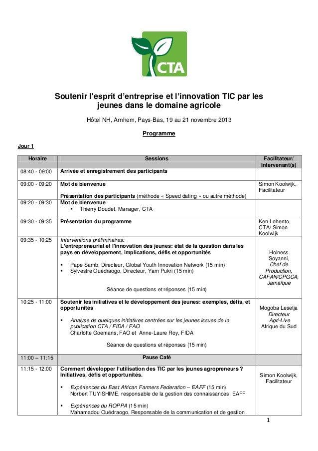 Soutenir l'esprit d'entreprise et l'innovation TIC par les jeunes dans le domaine agricole Hôtel NH, Arnhem, Pays-Bas, 19 ...