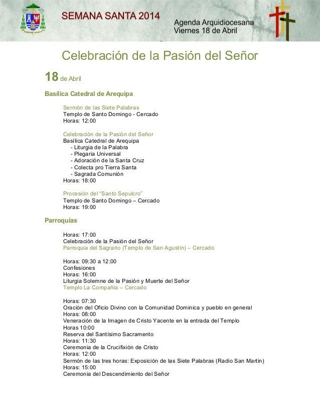 Celebración de la Pasión del Señor 18de Abril Basílica Catedral de Arequipa Sermón de las Siete Palabras Templo de Santo D...