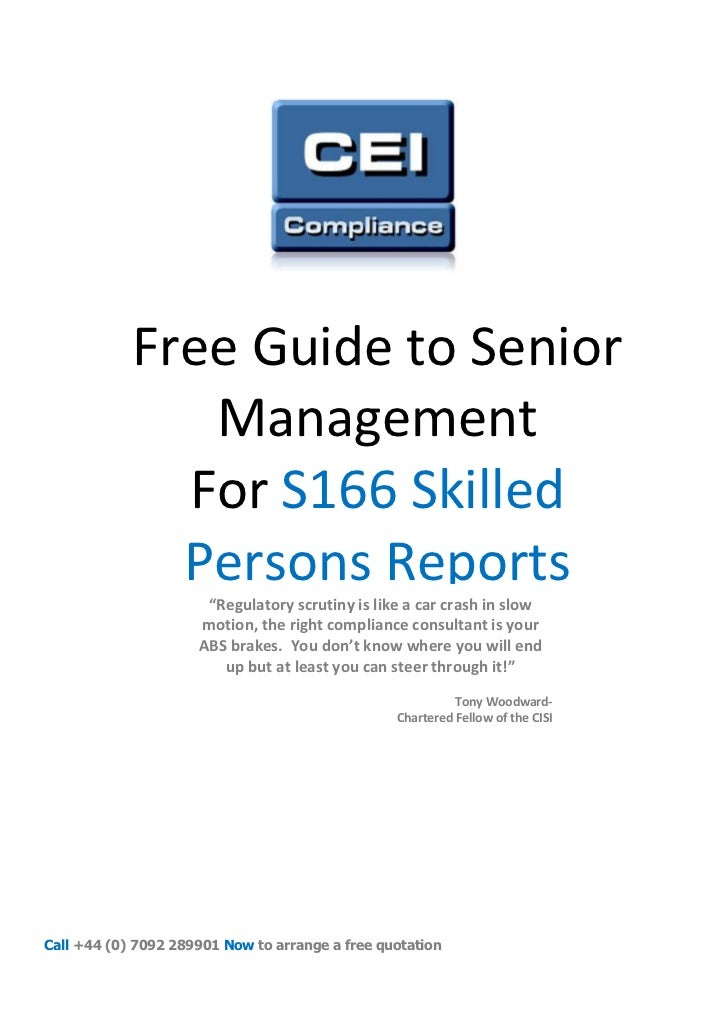 Free Guide to Senior               Management              For S166 Skilled              Persons Reports                  ...