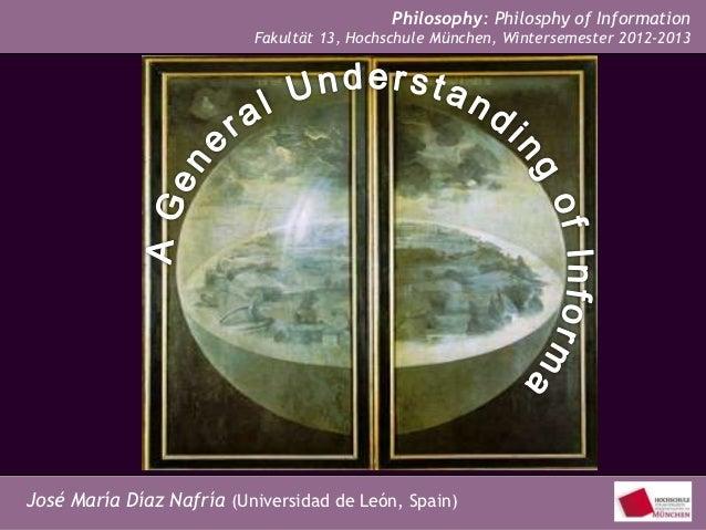 Philosophy: Philosphy of Information                               Fakultät 13, Hochschule München, Wintersemester 2012-20...