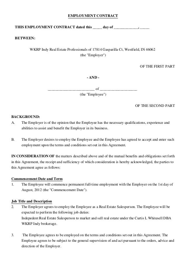 EMPLOYMENT CONTRACT THIS EMPLOYMENT CONTRACT dated this _____ day of _____________, _____ BETWEEN: WKRP Indy Real Estate P...