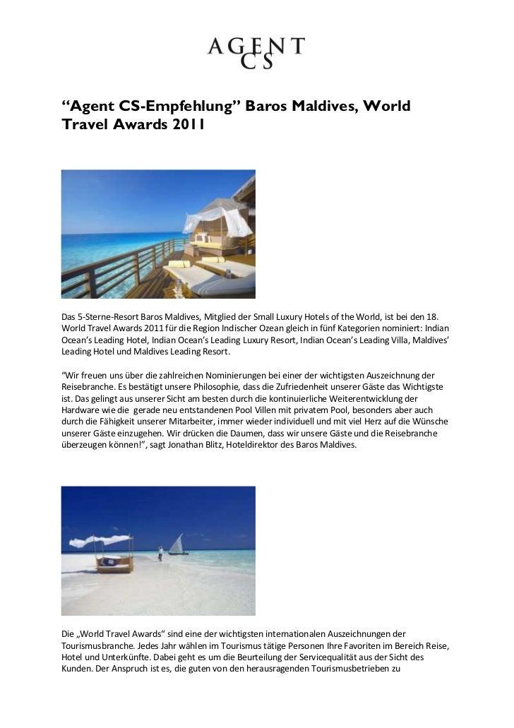 """""""Agent CS-Empfehlung"""" Baros Maldives, WorldTravel Awards 2011Das 5-Sterne-Resort Baros Maldives, Mitglied der Small Luxury..."""