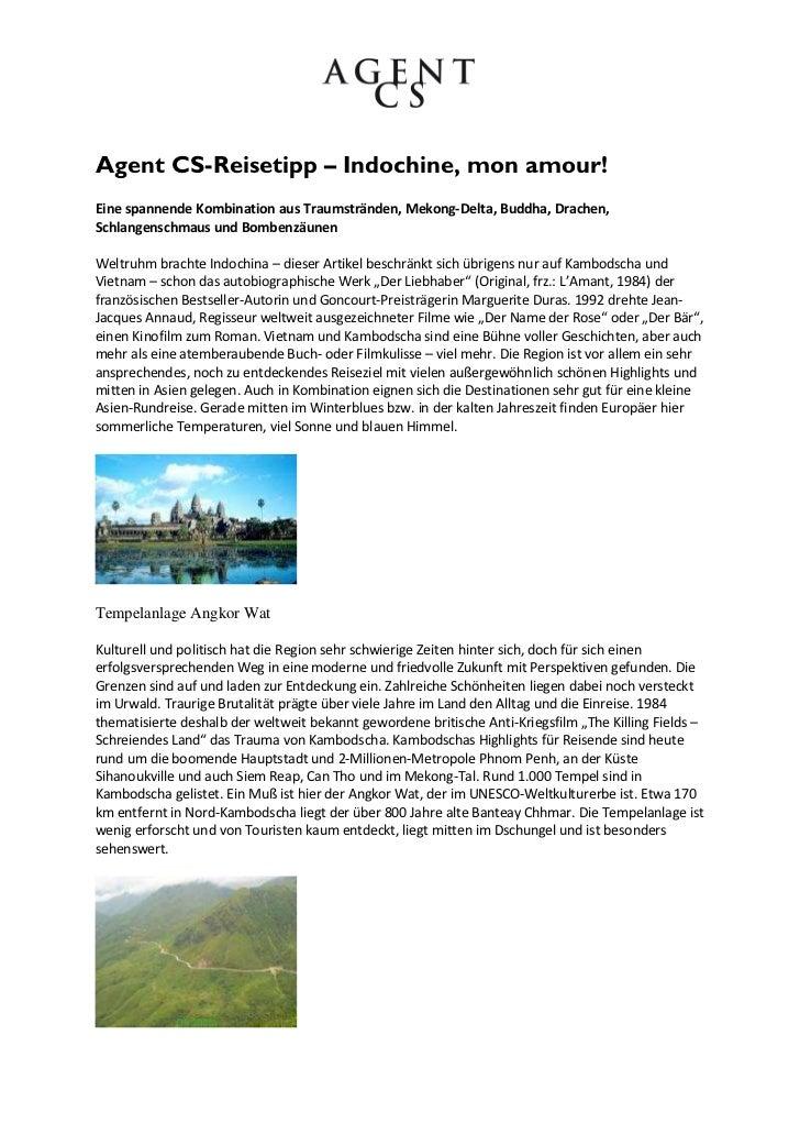 Agent CS-Reisetipp – Indochine, mon amour!Eine spannende Kombination aus Traumstränden, Mekong-Delta, Buddha, Drachen,Schl...