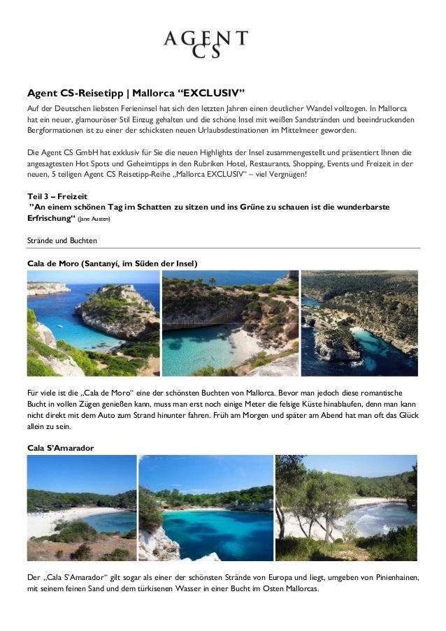 """Agent CS-Reisetipp   Mallorca """"EXCLUSIV""""Auf der Deutschen liebsten Ferieninsel hat sich den letzten Jahren einen deutliche..."""