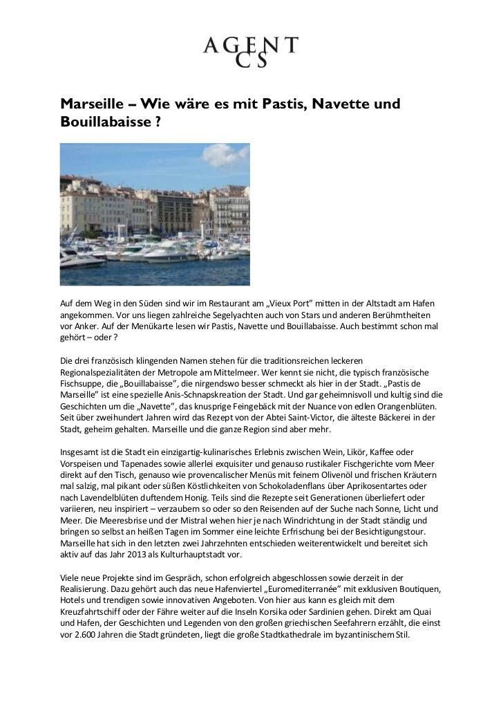 """Marseille – Wie wäre es mit Pastis, Navette undBouillabaisse ?Auf dem Weg in den Süden sind wir im Restaurant am """"Vieux Po..."""