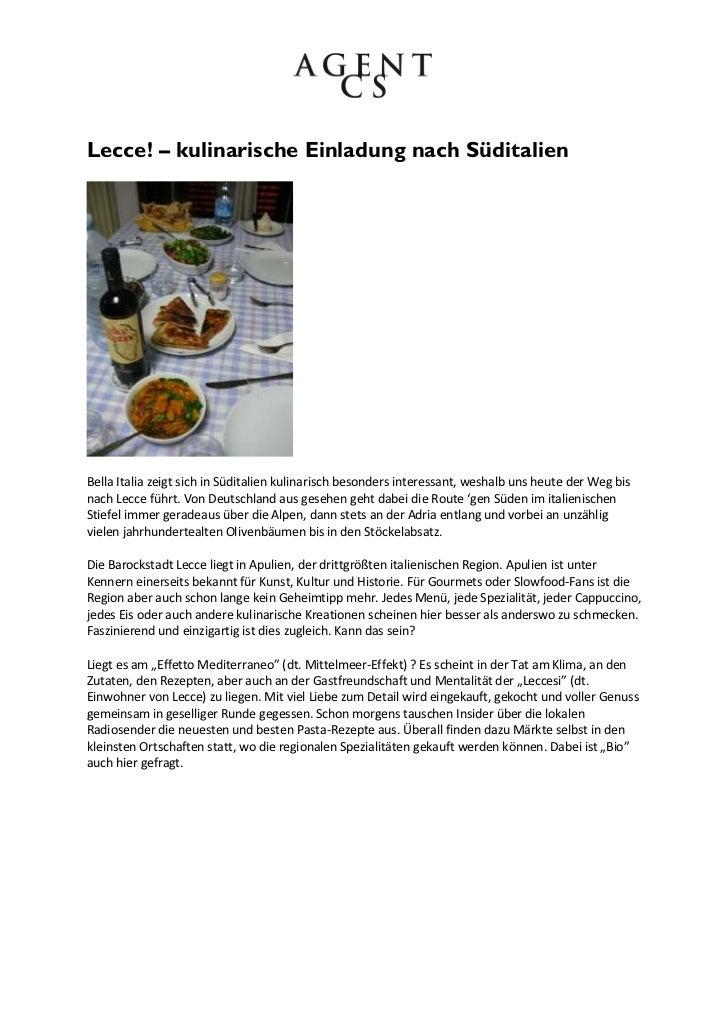 Lecce! – kulinarische Einladung nach SüditalienBella Italia zeigt sich in Süditalien kulinarisch besonders interessant, we...