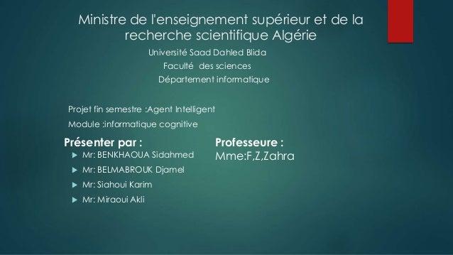 Ministre de l'enseignement supérieur et de la recherche scientifique Algérie  Mr: BENKHAOUA Sidahmed  Mr: BELMABROUK Dja...