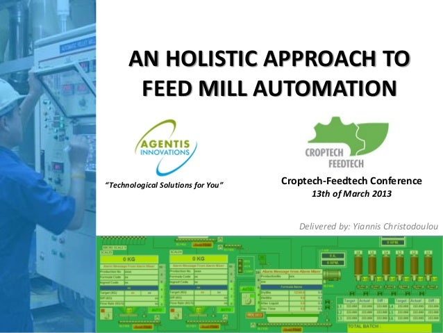 VIV Asia 2013, Agentis innovations: an holistic approach to feed mill automation, CropTech-FeedTech debate, co-organized by Perendale