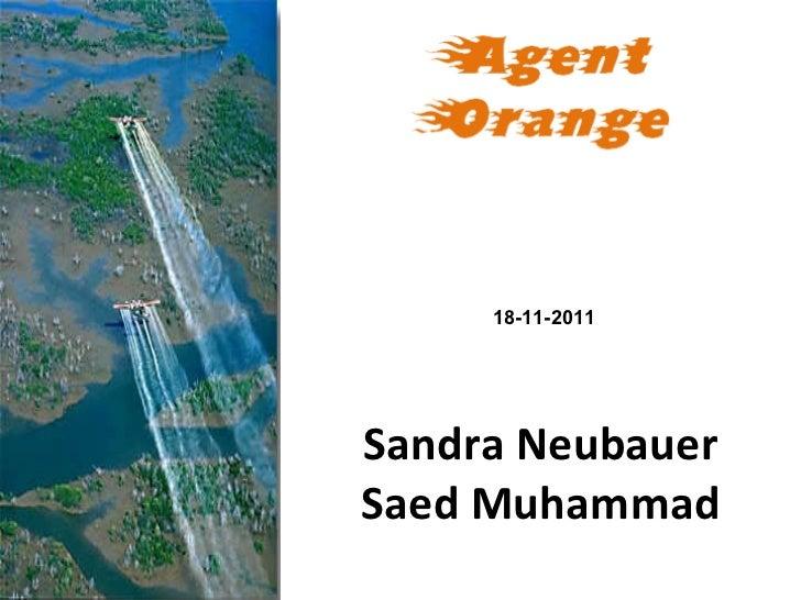 Agent Orange Sandra Neubauer Saed Muhammad 18-11-2011