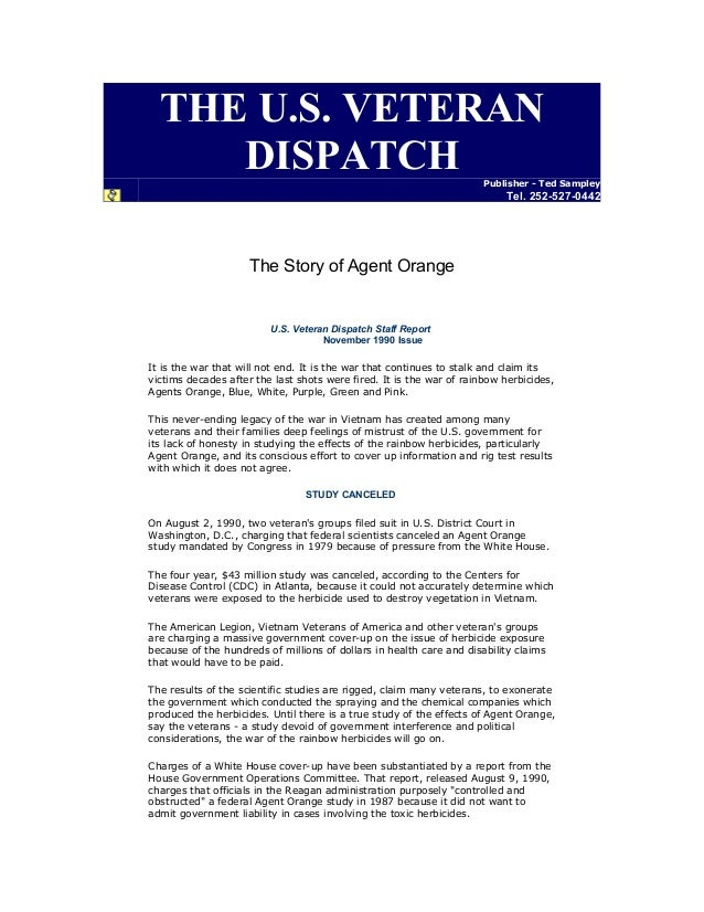 THE U.S. VETERAN DISPATCH Publisher - Ted Sampley Tel. 252-527-0442 The Story of Agent Orange U.S. Veteran Dispatch Staff ...