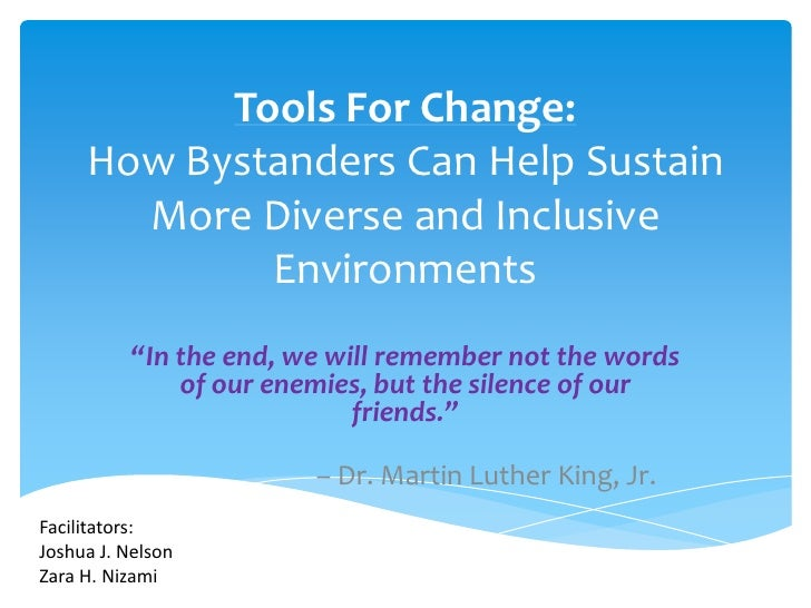 """Tools For Change:     How Bystanders Can Help Sustain       More Diverse and Inclusive             Environments          """"..."""