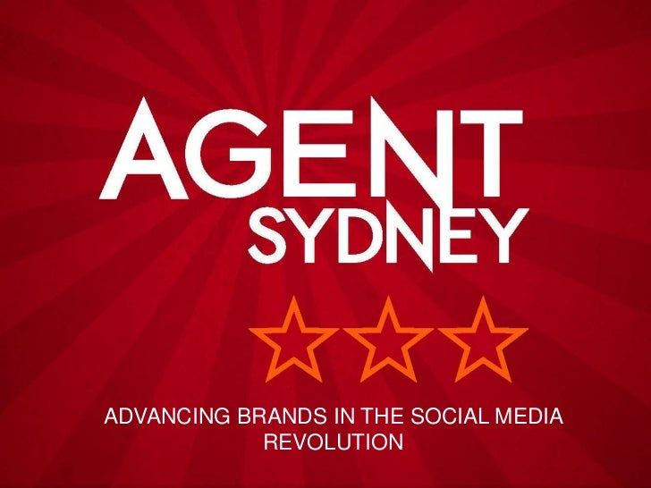 ADVANCING BRANDS IN THE SOCIAL MEDIA            REVOLUTION