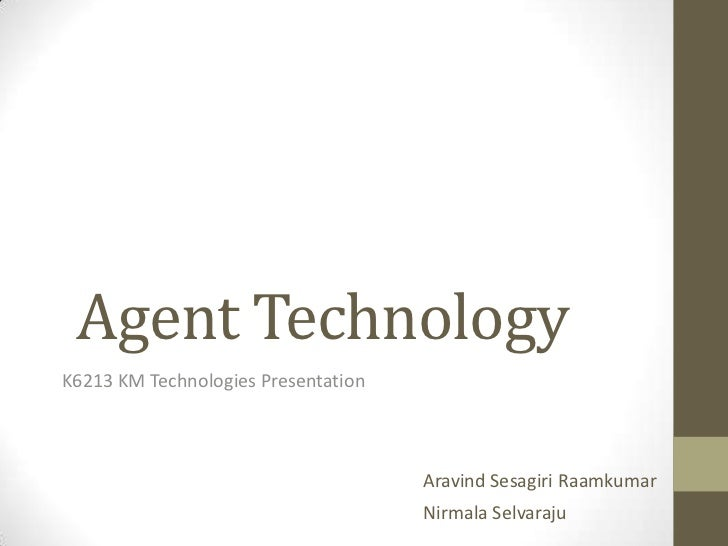 Agent Technology Presentation