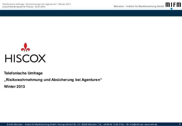 © mifm München – Institut für Marktforschung GmbH | Herzog-Heinrich-Str. 25 | 80336 München | Tel.: +49 89 46 13 90-0 Fax:...