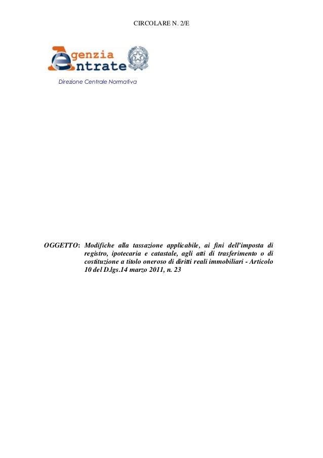 CIRCOLARE N. 2/E  R Direzione Centrale Normativa RrRrrr  OGGETTO: Modifiche alla tassazione applicabile, ai fini dell'impo...