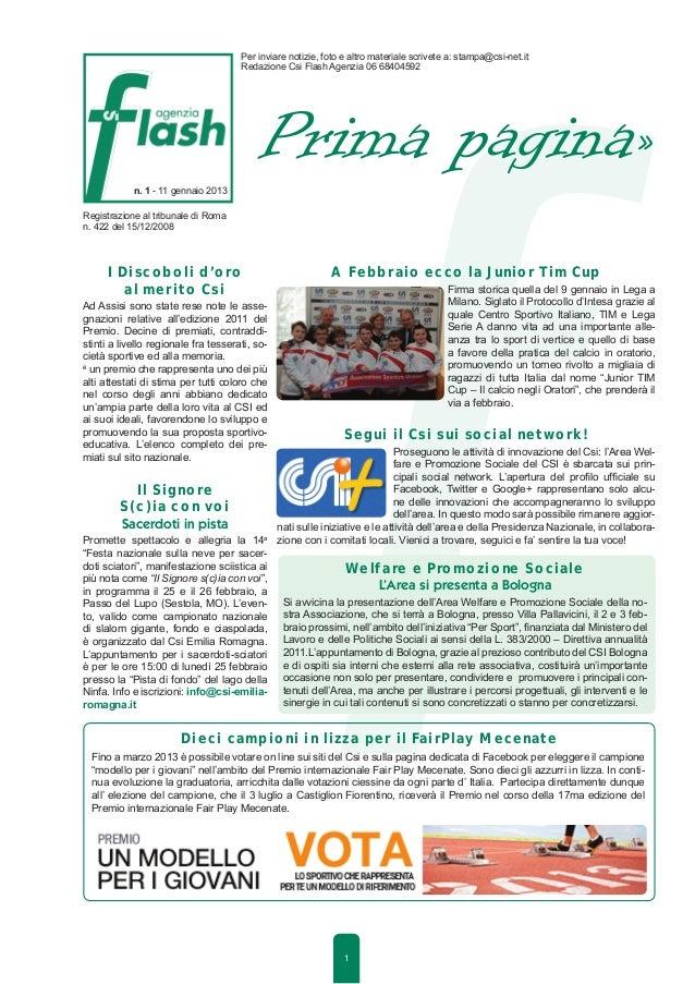 Per inviare notizie, foto e altro materiale scrivete a: stampa@csi-net.it                                      Redazione C...