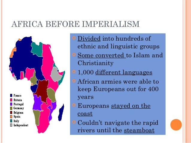 african imperialism African imperialism, also called scramble for africa or race for africa, was created by european countries to gain control of africa from.