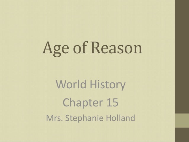 age of reason enlightenment essay Perfect for students who have to write the enlightenment (1650–1800) essays embracing reason and rationalism but maintaining strong elements of religion.