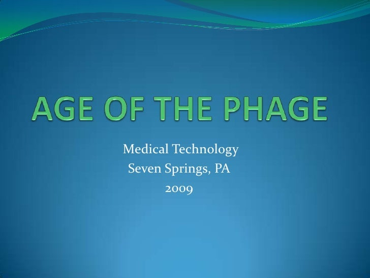 Age Of The Phage