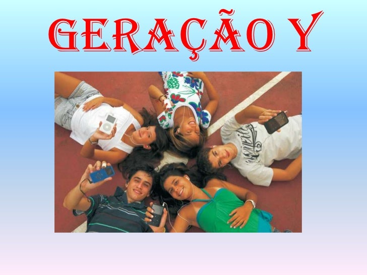 A geração X E Y