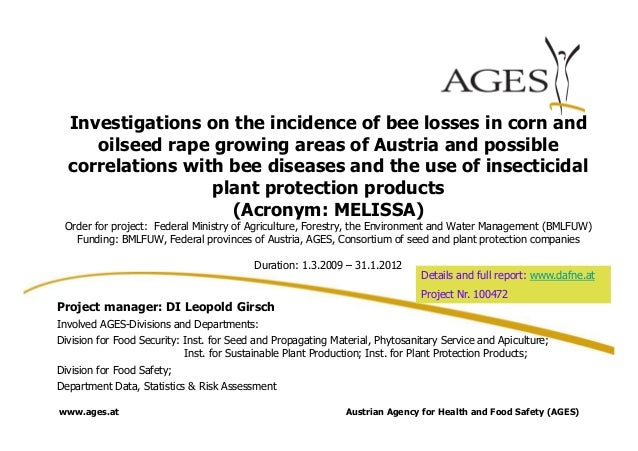 MELISSA: Investigations in the incidence of bee losses in corn and oilseed rape growing areas of Austria and possible correlations with bee diseases and the use of insecticidal plant protection products