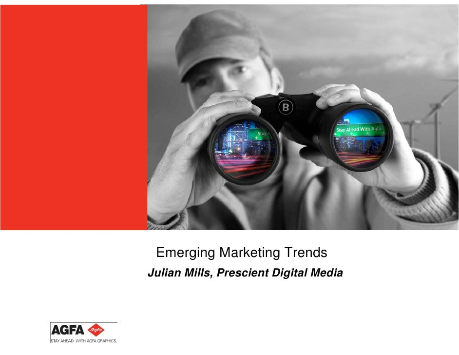 Agfa Emerging Marketing Trends Sept 2010
