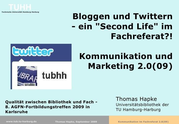 Bloggen und Twittern - ein 'Second Life' im Fachreferat?!