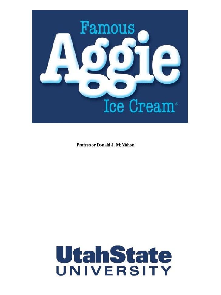 Aggie Icecream History
