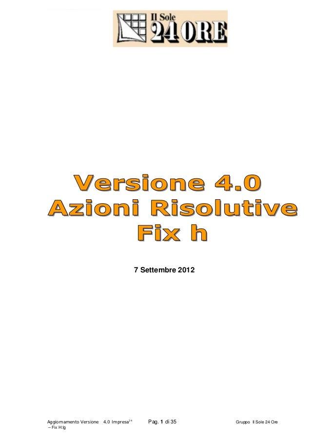 7 Settembre 2012Aggiornamento Versione   4.0 Impresa24      Pag. 1 di 35    Gruppo Il Sole 24 Ore– Fix H:lg
