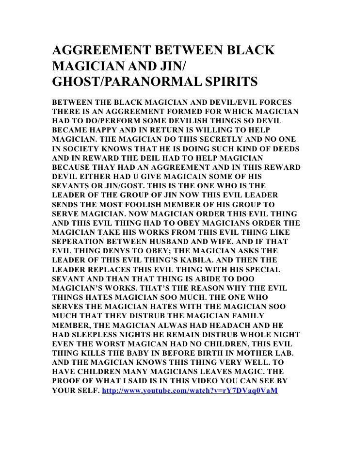 AGGREEMENT BETWEEN BLACK MAGICIAN AND JIN/ GHOST/PARANORMAL SPIRITS BETWEEN THE BLACK MAGICIAN AND DEVIL/EVIL FORCES THERE...