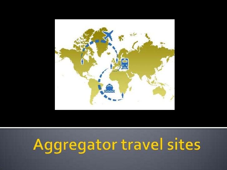 Aggregator Travel Sites