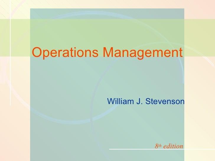 William J. Stevenson  Operations Management 8 th  edition