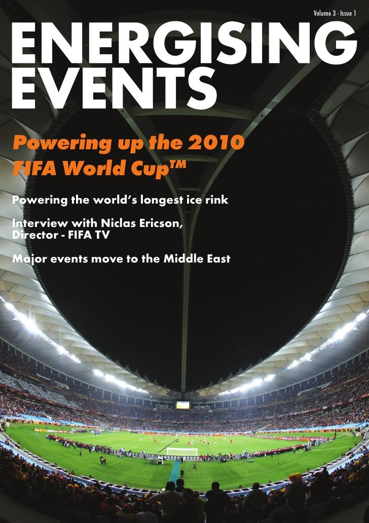 Volume 3 - Issue 1Powering up the 2010FIFA World CupTMPowering the world's longest ice rinkInterview with Niclas Ericson,D...