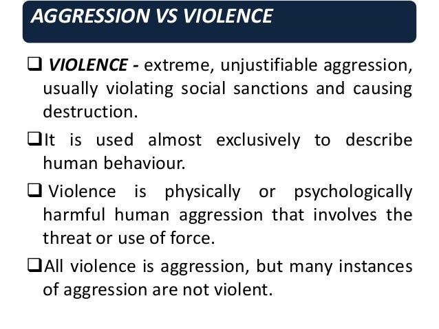 aggresion and violence