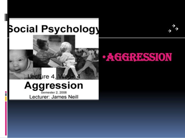 Aggression In Social Psychology