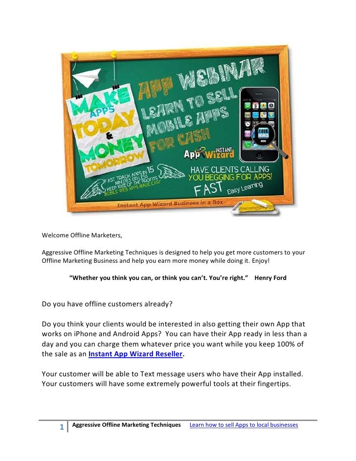 Aggressive Offline Marketing Techniques