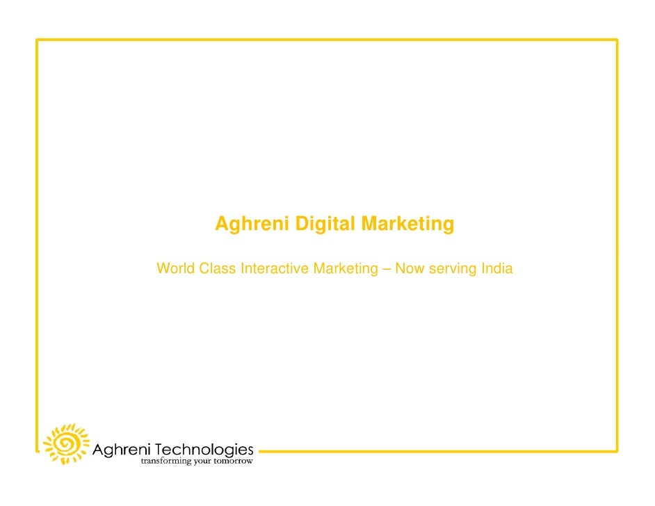 Aghreni Digital - World Class Interactive Marketing – Now serving India