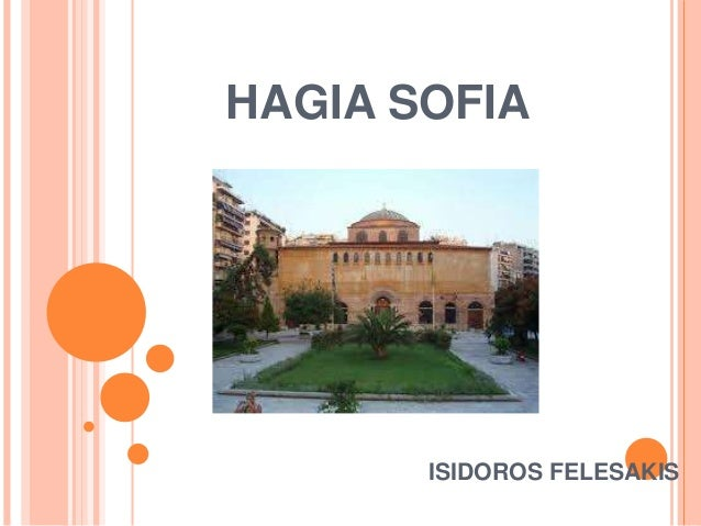 HAGIA SOFIA ISIDOROS FELESAKIS