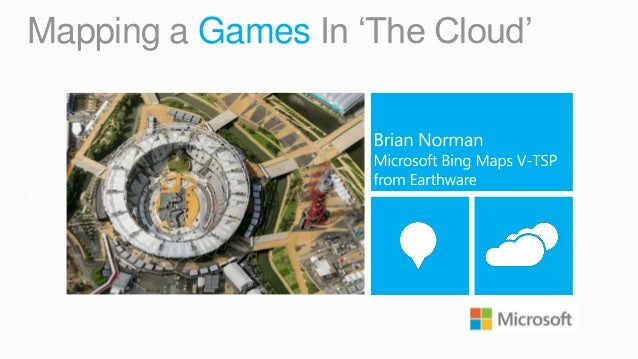 Mapping a Games In 'The Cloud'