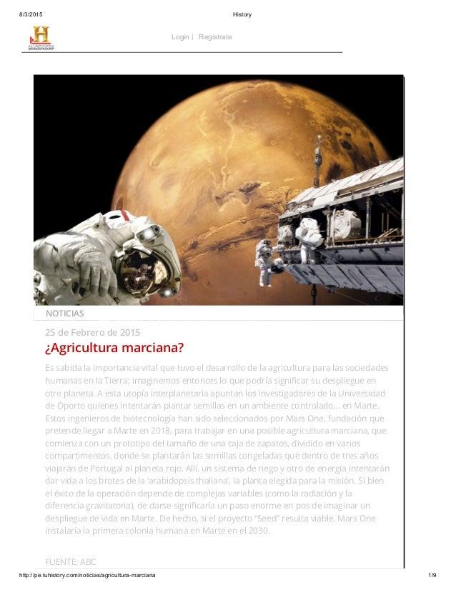 8/3/2015 History http://pe.tuhistory.com/noticias/agricultura-marciana 1/9 25 de Febrero de 2015 ¿Agricultura marciana? Es...