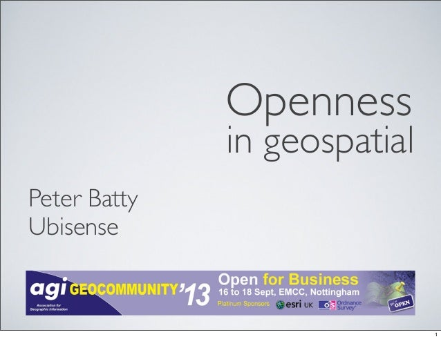 in geospatial Peter Batty Ubisense Openness 1