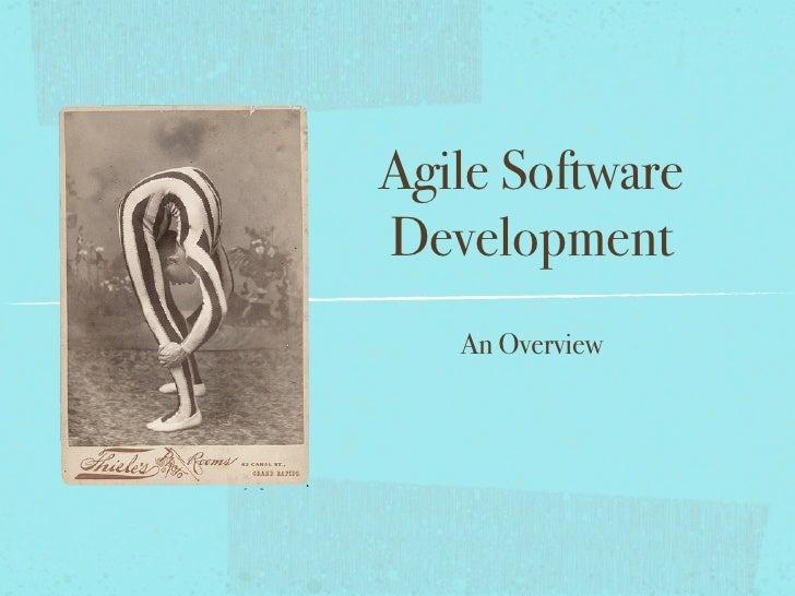 Agile Software Development    An Overview